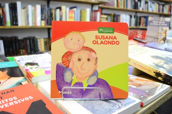 Mimos. Colección Mi Primer... Susana Olaondo.