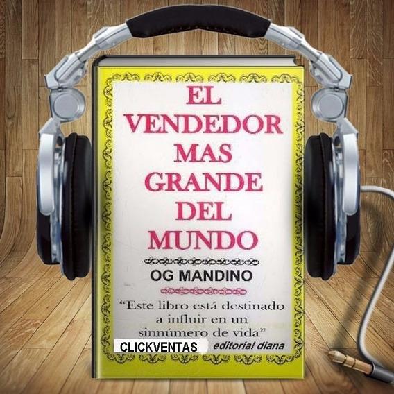 Audio Libros Pdf Digitales El Vendedor Mas Grande Del Mundo