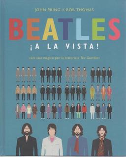 Libro: Beatles ¡a La Vista! - John Pring Y Rob Thomas
