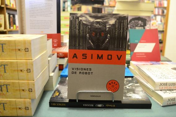 Visiones De Robot. Isaac Asimov.