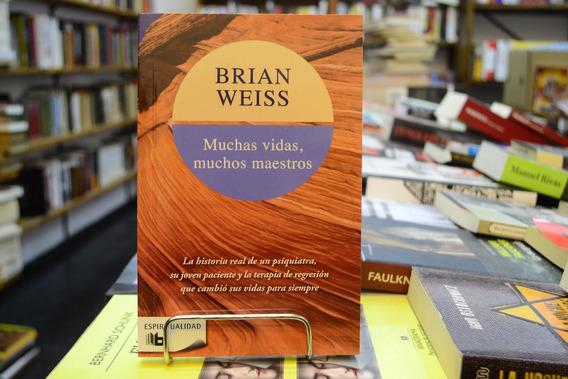 Muchas Vidas, Muchos Maestros. Brian Weiss.