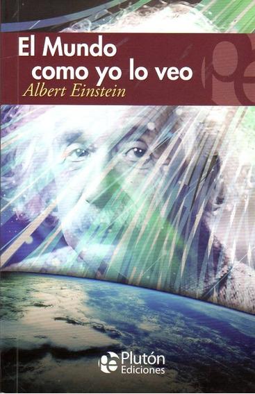 Libro: El Mundo Como Yo Lo Veo - Albert Einstein