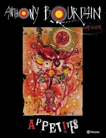 Appetites - Anthony Bourdain