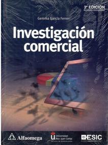 Investigación Comercial. 3a Edición.( Ferrer García, Gemma )