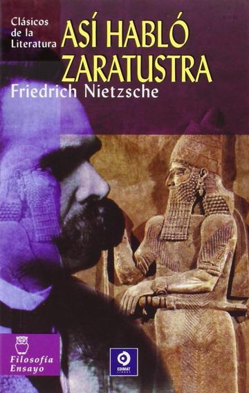 Libro: Así Habló Zaratustra / Friedrich Nietzsche
