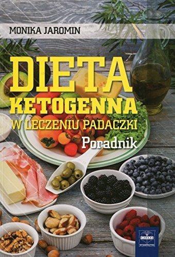 Dieta Ketogenna W Leczeniu Padaczki Poradnik Monika Jar