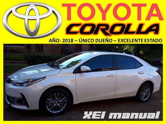 Toyota Corolla Xei Manual, 2018, En Garantía, 18.300 Kms !!!