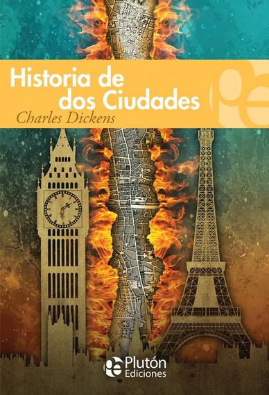 Libro: Historia De Dos Ciudades / Charles Dickens