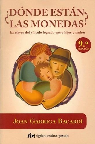 Donde Están Las Monedas - Joan Garriga Bacardi