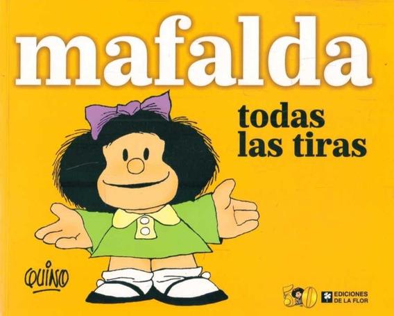 Mafalda Todas Las Tiras / Quino (envíos)