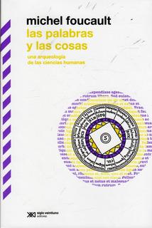 Libro: Las Palabras Y Las Cosas / Michel Foucault