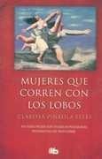 Mujeres Que Corren Con Los Lobos - Pinkola Estes, Clarissa