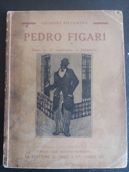 Libro Antiguo 1930 Pedro Figari Georges Pillement