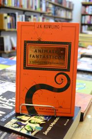Animales Fantásticos Y Dónde Encontrarlos. J. K. Rowling.