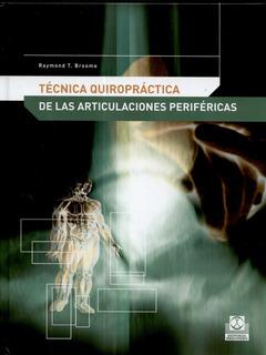 Tecnicas Quiropractica De Las Articulaciones Perifericas ...