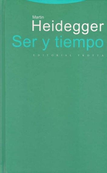 Ser Y Tiempo. Martín Heidegger.