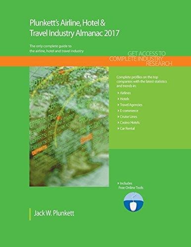 Plunketts Airline Hotel and Travel Industry Almanac
