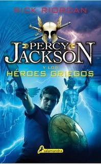 Percy Jackson Y Los Heroes Griegos - Rick Riordan
