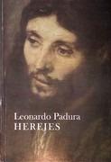 Herejes - Padura, Leonardo