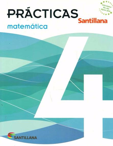 Libro: Prácticas Matemática 4 / Santillana