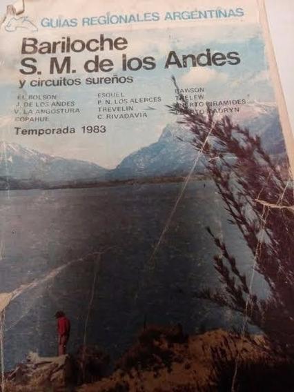 Bariloche Y San Martin De Los Andes Y Circuitos Sureños