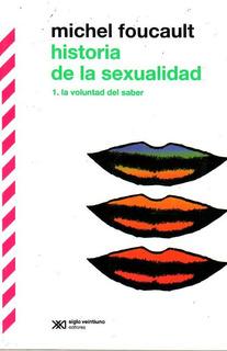 Libro: Historia De La Sexualidad 1 / Michel Foucault