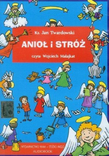 Aniol I Stroz Jan Twardowski