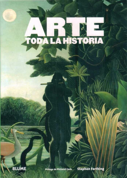 Arte. Toda La Historia - Farthing