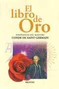 Saint Germain - Libro De Oro. Edición Completa