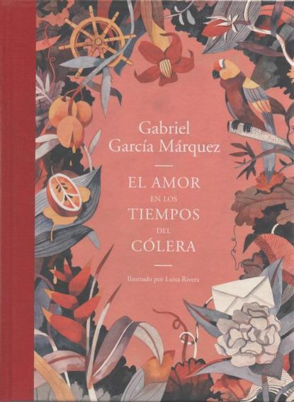 Libro: El Amor En Los Tiempos Del Cólera. García Marquez, G
