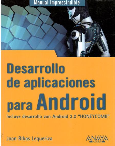 Desarrollo De Aplicaciones Para Androrid. ( Lequerica,j )