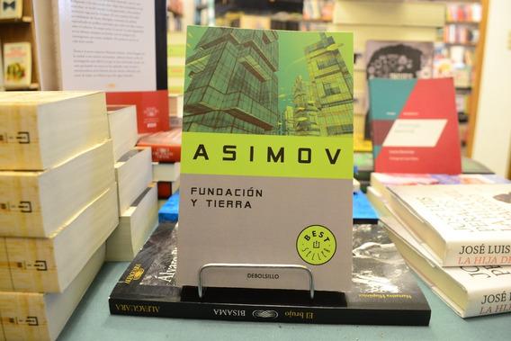 Fundación Y Tierra. Isaac Asimov.