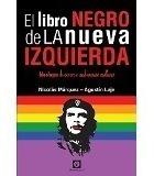 El Libro Negro De La Nueva Izquierda Nicolás Márquez Y Laje