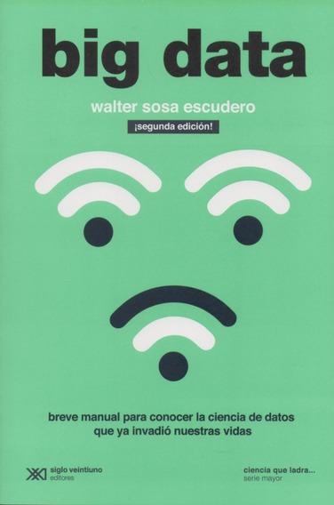 Libro: Big Data. 2ª Edición. Walter Sosa Escudero