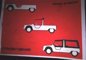 Manual Libro De Usuario Y Mantenimiento Citroen Mehari