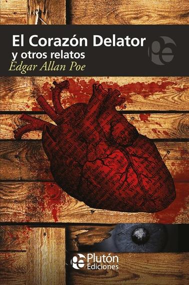 Libro: El Corazón Delator Y Otros Relatos / Edgar Allan Poe