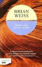 Muchas Vidas, Muchos Maestros - Weiss, Brian