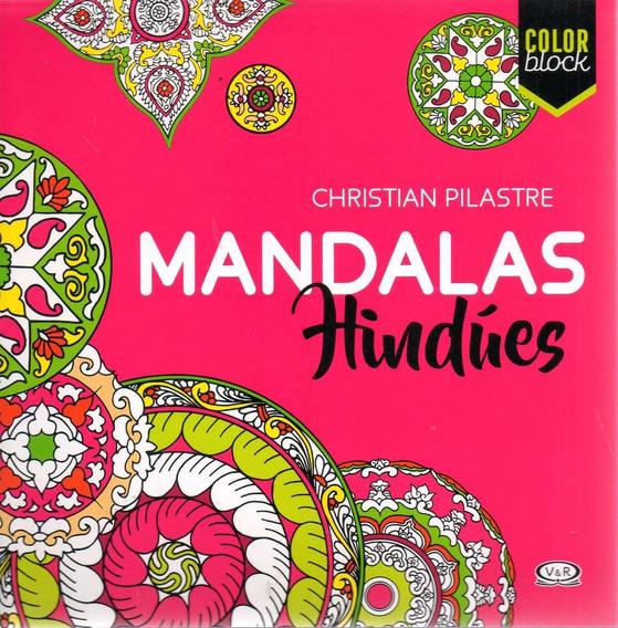 Libro: Mandalas Hindúes ( Christian Pilastre) Color Block