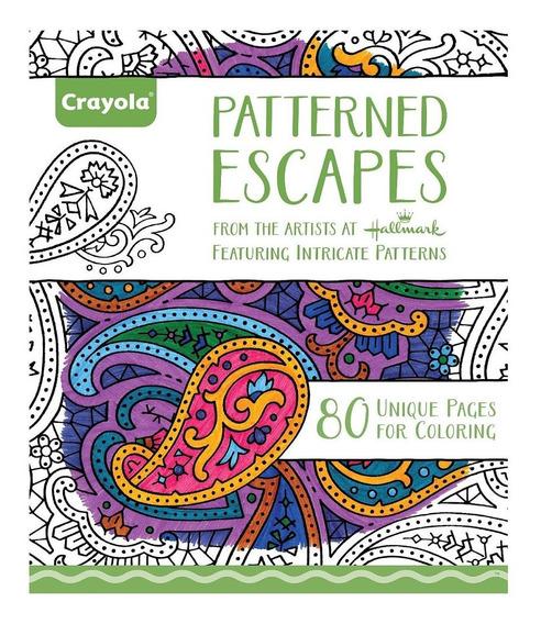 Libro Para Colorear Patterned Escapes Crayola