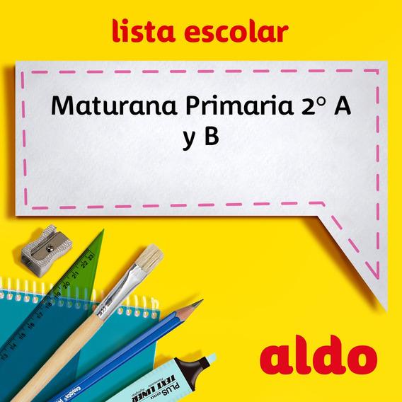 Lista Escolar Maturana Primaria 2° A Y B