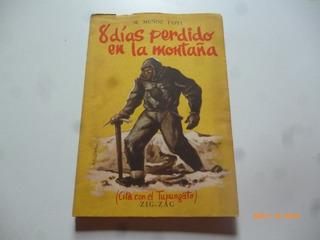 8 Dias Perdido En La Montaña M.muñoz Tapia