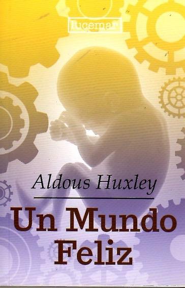 Libro: Un Mundo Feliz / Aldous Huxley