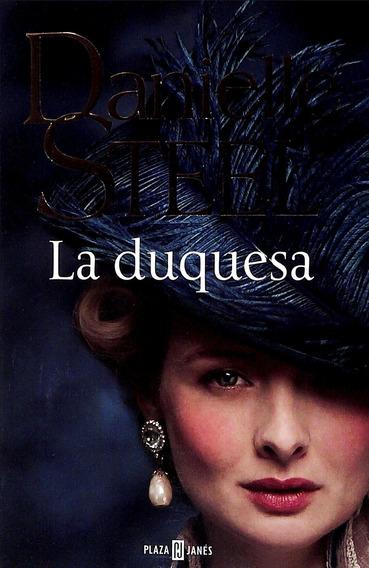 Libro: La Duquesa. Danielle Steel.