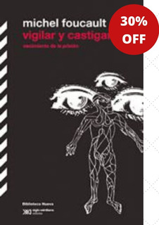 Vigilar Y Castigar - Michel Foucault