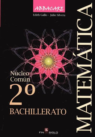 Libro: Núcleo Común. Matemática 2° Bachillerato. Abbacare