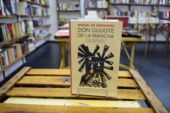 Don Quijote De La Mancha. De Cervantes Edición Conmemorativa