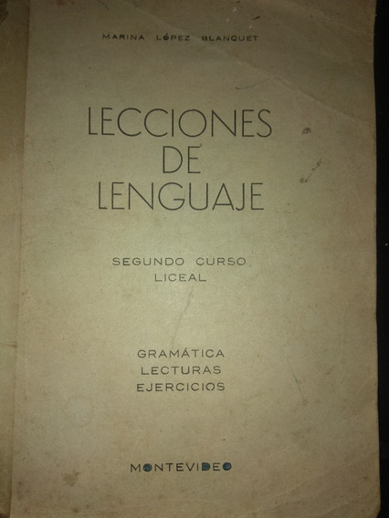 Lecciones De Lenguaje Lopez Blanquet 2 Curso