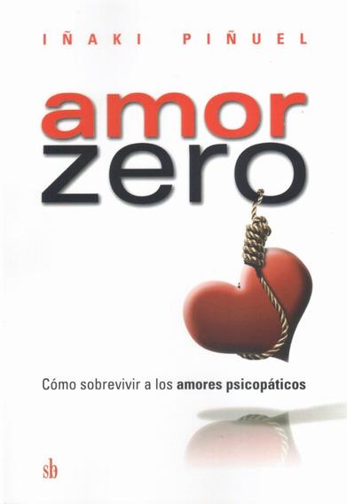 -libro(l)- Amor Zero - Iñaqui Piñuel