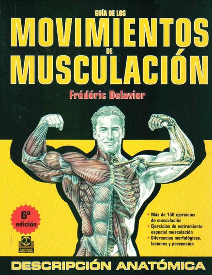 Guia De Los Movimientos De Musculacion - Delavier,