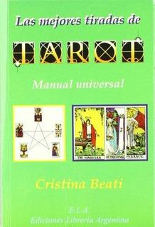 Las Mejores Tiradas De Tarot : Manual Universal De Tarot Cri